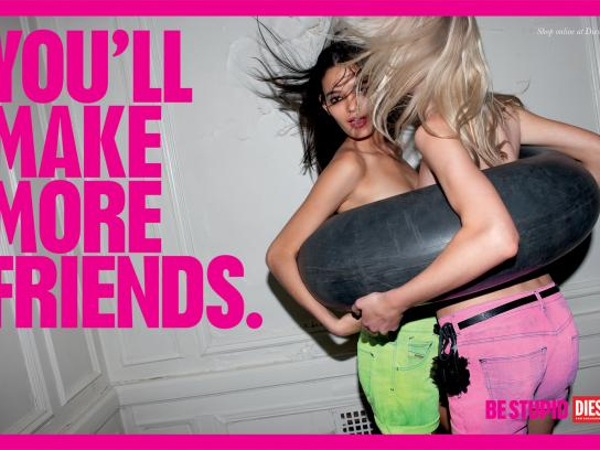 Diesel Outdoor Ad -  Be stupid, You'll make more friends