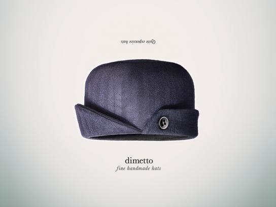 Dimetto Print Ad -  Fine handmade hats, 1