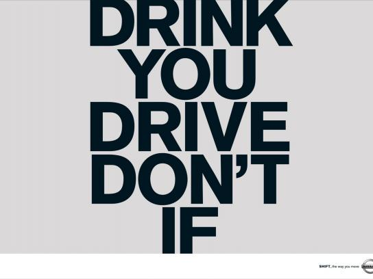 Nissan Print Ad -  Drink you drive don´t if