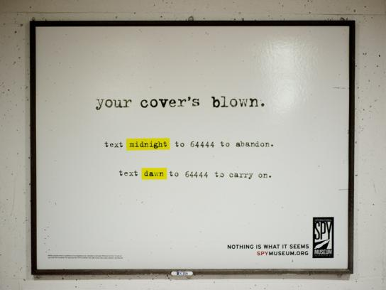 International Spy Museum Outdoor Ad -  Your cover's blown