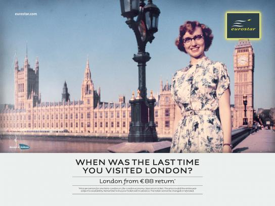 Eurostar Print Ad -  When Was the Last Time...?, 3