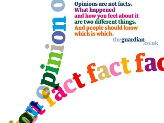 Guardian Print Ad -  Fact and opinion