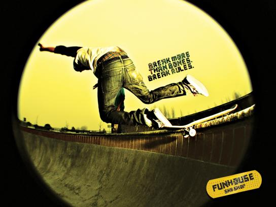 Funhouse SK8 Print Ad -  Break more than bones