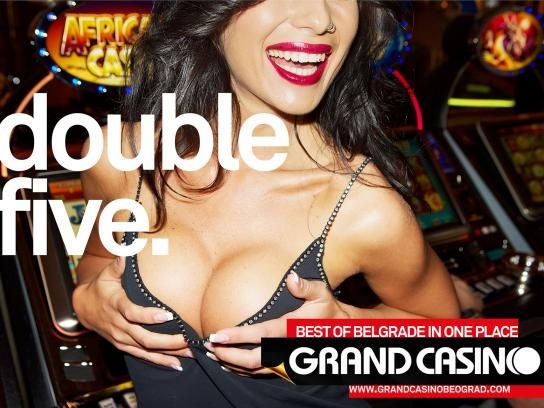 Grand Casino Beograd Print Ad -  Double five
