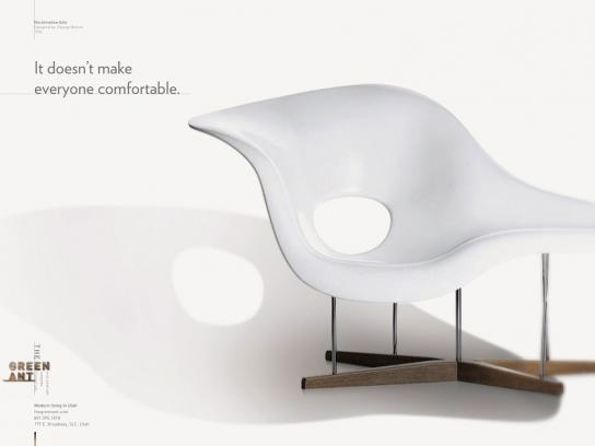 The Green Ant Print Ad -  Comfortable