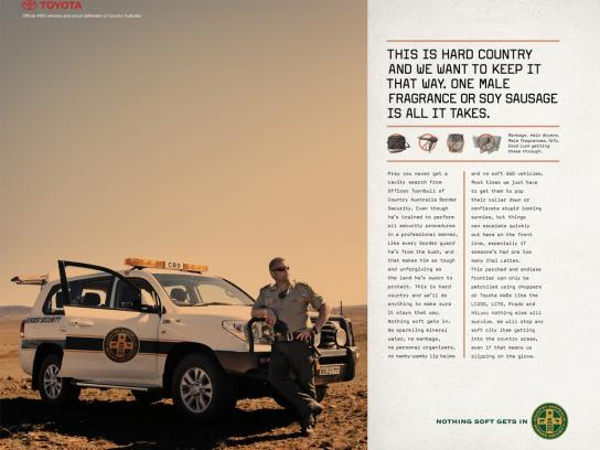Toyota Print Ad - Toyota 4WD Range, Country Australia Border Security - Nothing Soft Gets In, 3