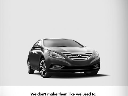 Hyundai Print Ad -  We don't make them like we used to do