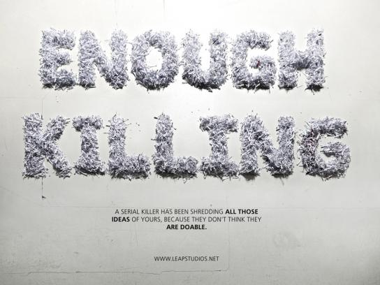 Leap Studios Print Ad -  Enough Killing
