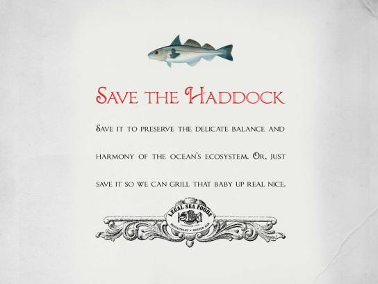 Legal Sea Foods Print Ad -  Save the Haddock