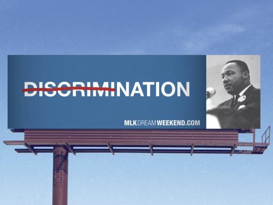 MLK Dream Weekend Outdoor Ad -  Discrimination OOH
