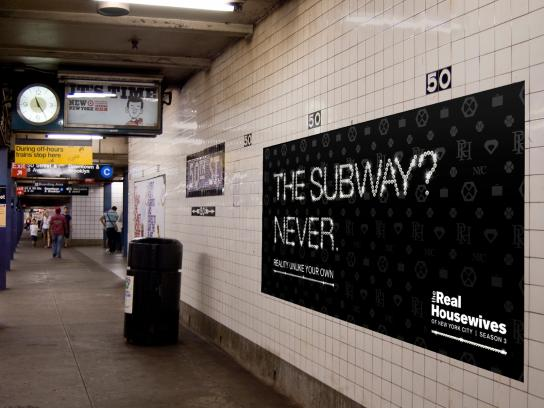 The Real Housewives Outdoor Ad -  Subway