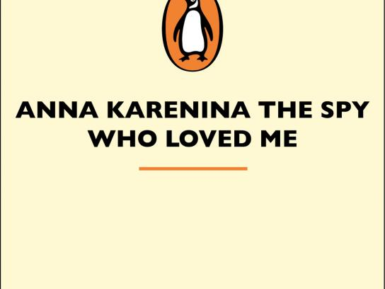 Penguin Print Ad -  Anna Karenina, the spy who loved me