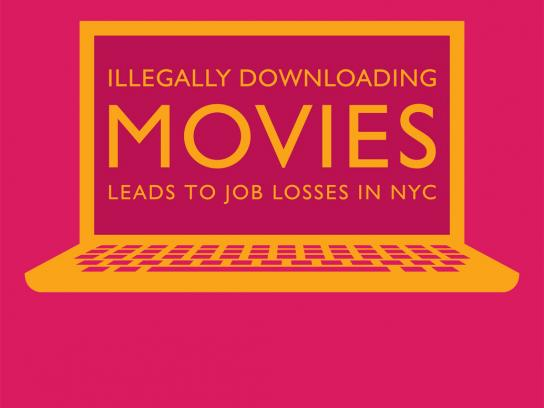 NYC Office of Film Theatre and Broadcasting Print Ad -  Piracy doesn't work, Movies