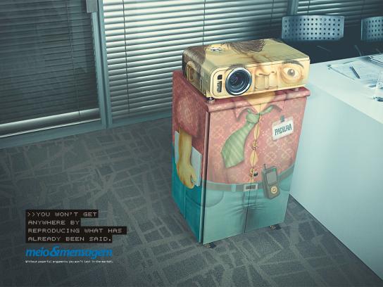 Meio e Mensagem Print Ad -  Projector