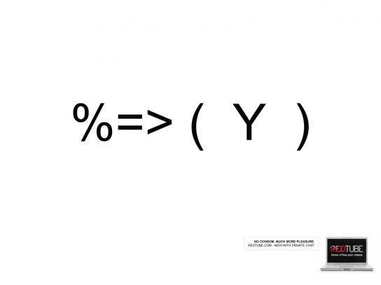 RedTube Print Ad -  %=> ( Y )