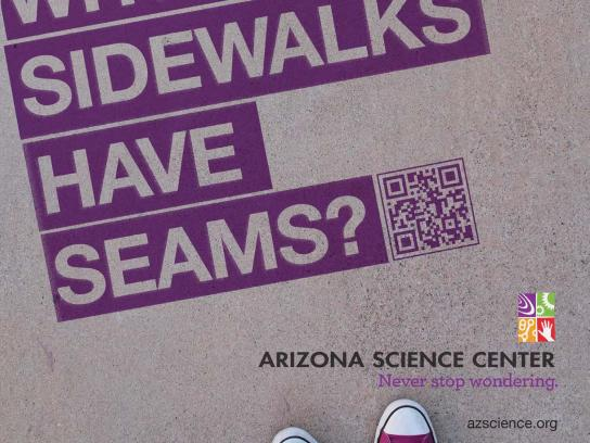 Arizona Science Center Outdoor Ad -  Never stop wondering, Sidewalk seams