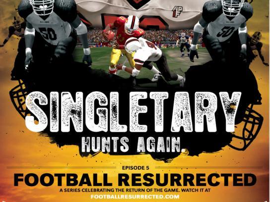 Football Resurrected, Singletary