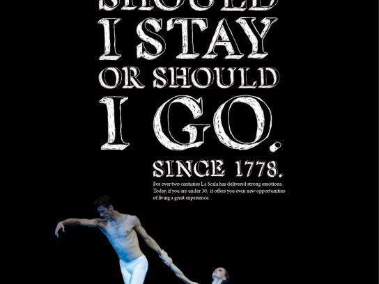 Teatro alla Scala Print Ad -  Should i stay or should i go