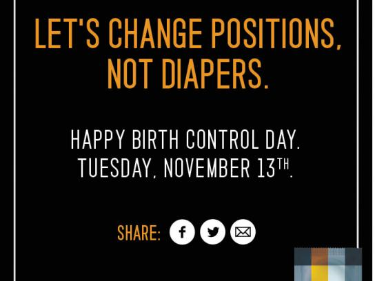 Sir Richard's Condoms Print Ad -  Happy Birth Control Day, 7