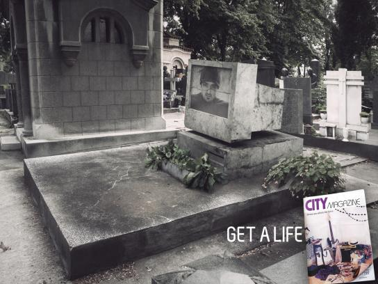 City Magazine Print Ad -  Get a life