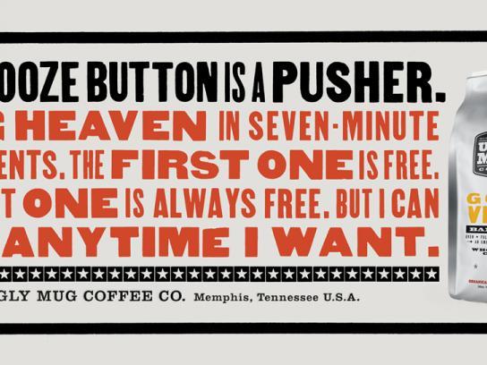 Ugly Mug Coffee Print Ad -  Snooze button