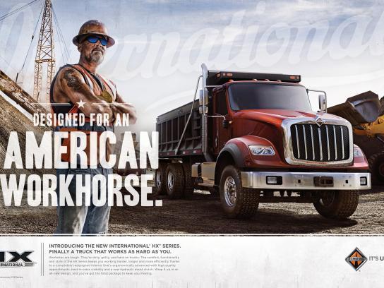 International Trucks Print Ad -  Designed For An American Workhorse