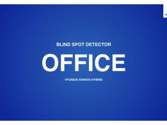 Hyundai Audio Ad - Blind Spot Detector  - Office