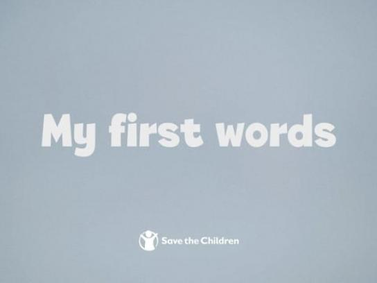 Save the Children Film Ad - My First Words
