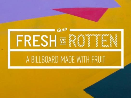 Glad Outdoor Ad -  Fresh vs. Rotten