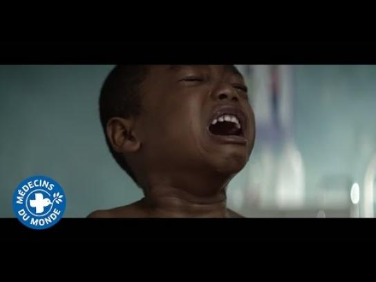 Doctors of the World Film Ad -  Make a child cry