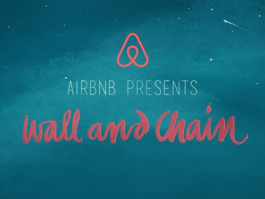 Airbnb Film Ad -  Wall and Chain