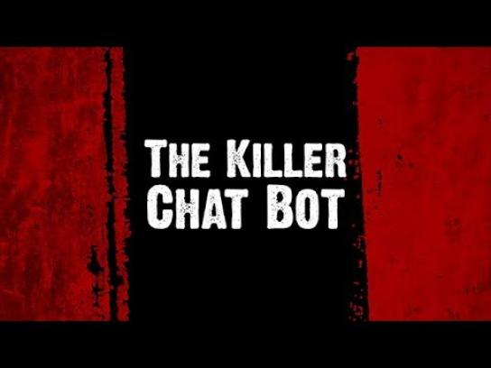 Smaller and Smaller Circles Digital Ad - The Killer Chatbot
