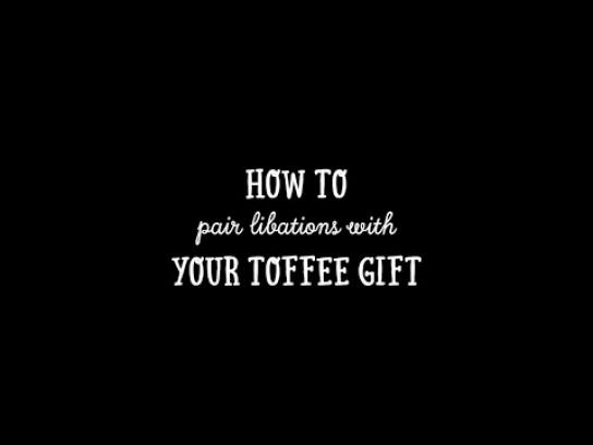 Enstrom Film Ad - How to pair libations with your toffee gift
