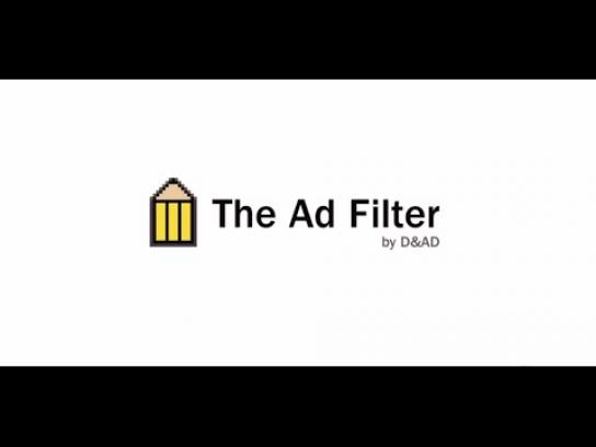 D&AD Digital Ad -  The ad filter