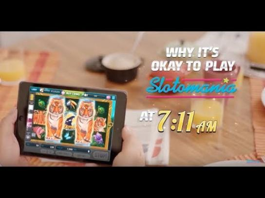 Slotomania Digital Ad - Why it's okay to play Slotomania at 7:11 AM