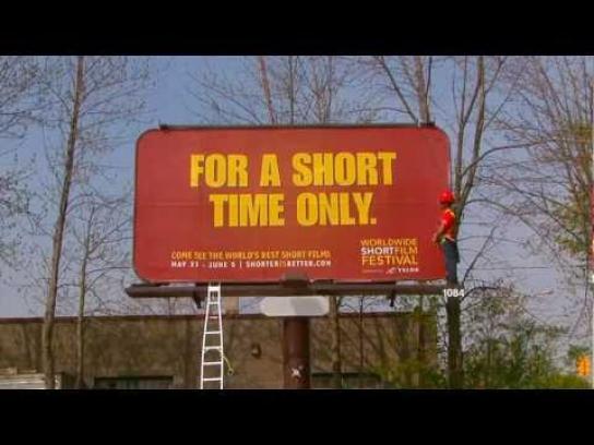 Worldwide Short Film Festival Outdoor Ad -  World's shortest Billboard