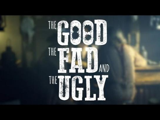 BCM Digital Ad -  The Good the Fad and the Ugly