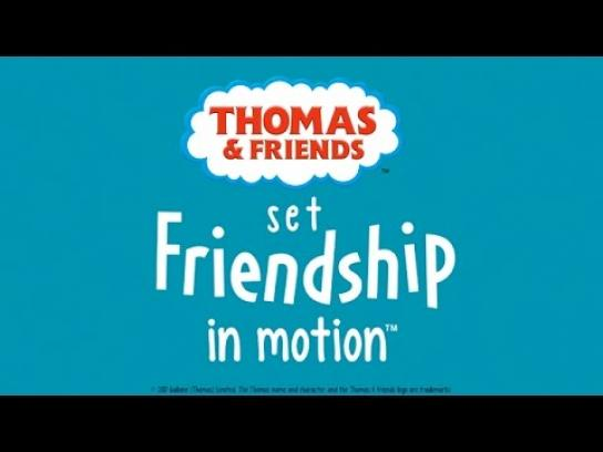 Thomas & Friends Film Ad - Friendships can last a lifetime