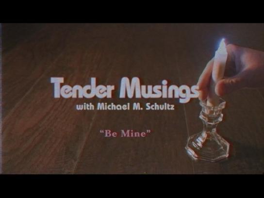 Barkley Film Ad - Tender Musings - Be mine