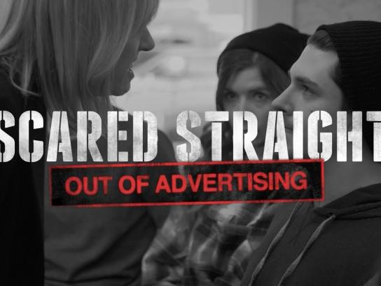 SCARED STRAIGHT: Out of Advertising