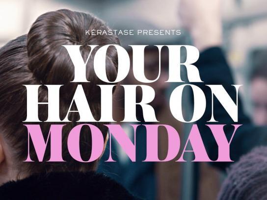 Kérastase Film Ad - Your Hair on Monday
