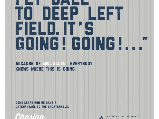 NMAJH Outdoor Ad -  Chasing Dreams, Mel Allen