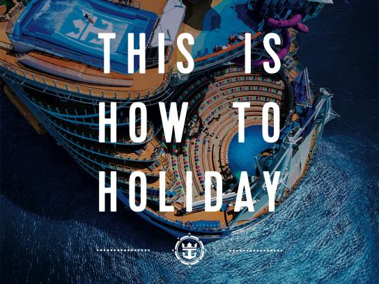 Royal Caribbean Outdoor Ad - This is How to Holiday - Sale