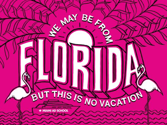 Miami Ad School Print Ad - Florida