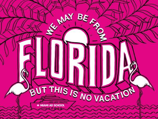Miami Ad School Print Ad - Florida