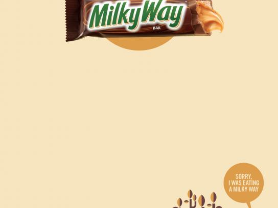 Milky Way Print Ad -  Sorry, I was eating a Milky Way, 2