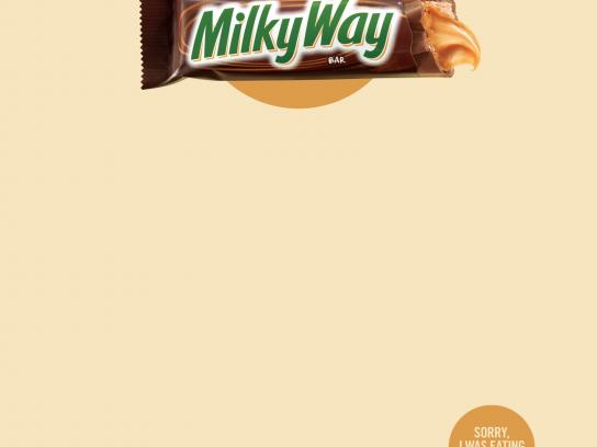 Milky Way Print Ad -  Sorry, I was eating a Milky Way, 4