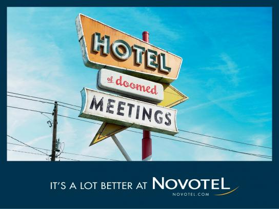 Novotel Outdoor Ad -  It's a lot better at Novotel, 3