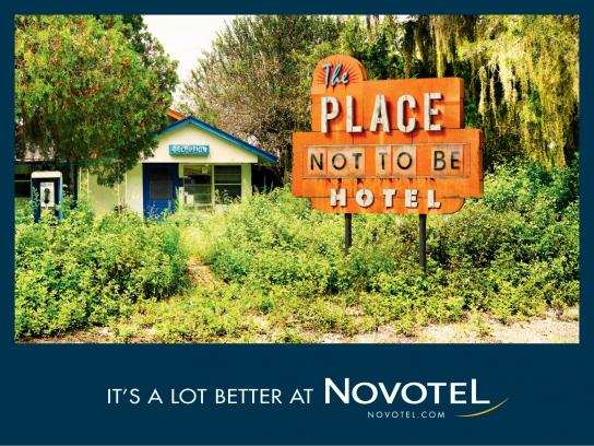 Novotel Outdoor Ad -  It's a lot better at Novotel, 5