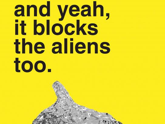 No Name Aluminum Foil Print Ad - Uses - And yeah, it blocks the aliens too